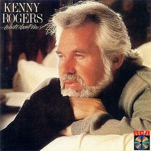 What About Me? (Kenny Rogers album) - Image: What About Me Kenny Rogers