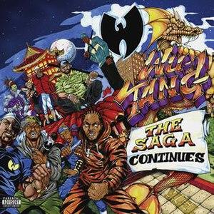 The Saga Continues (Wu-Tang Clan album) - Image: Wu Tang The Saga Continues