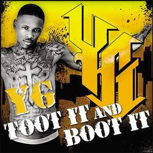 Toot It and Boot It - Image: Yg toot it and boot it