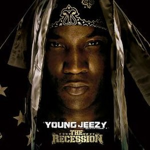 The Recession - Image: Young Jeezy The Recession