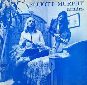 Affairs (album) - Image: Affairs (Elliott Murphy album cover art)