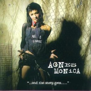 And the Story Goes - Image: Agnes Monica ..And The Story Goes album cover