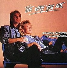Agnetha Faltskog and Ola Hakansson The Way You Are single cover.jpg