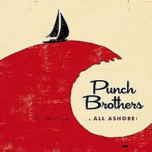 Album artwork for Punch Brothers' 2018 album All Ashore.jpg