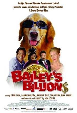 Bailey's Billion$ - Image: Bailey's Billion$ Film Poster