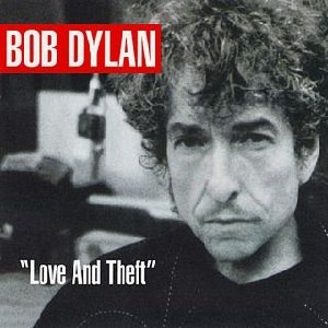 Love and Theft (Bob Dylan album) - Image: Bob Dylan Love and Theft