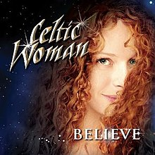 Celtic Woman Believe.jpg