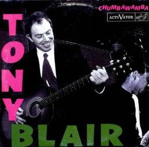 Tony Blair (song) - Image: Chumbawamba tony