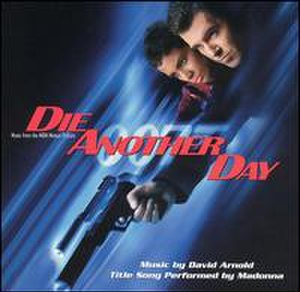Die Another Day (soundtrack) - Image: DAD soundtrack