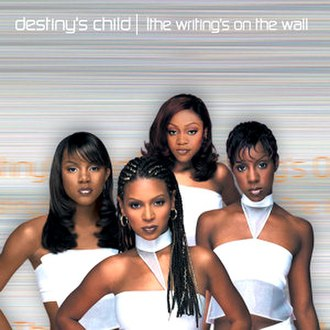 The Writing's on the Wall - Image: Destiny's Child – The Writing's on the Wall