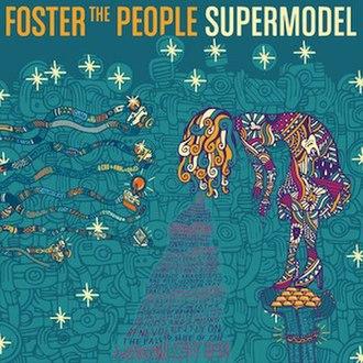 Supermodel (album) - Image: Foster the People Supermodel