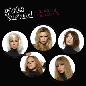 Something Kinda Ooooh - Image: Girls Aloud Something Kinda Ooooh