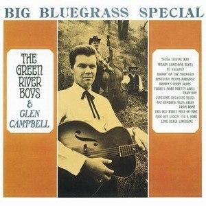 Big Bluegrass Special - Image: Glen Campbell Big Bluegrass Special album cover