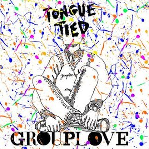 Tongue Tied (Grouplove song) - Image: Grouplove Tongue Tied