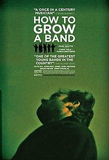 <i>How to Grow a Band</i>