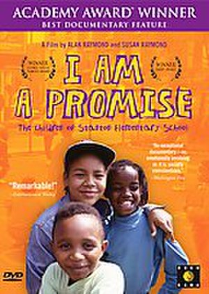 I Am a Promise: The Children of Stanton Elementary School - Image: I Am a Promise