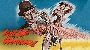 Isn't Life Wonderful! - Image: Isn't Life Wonderful! (1953 film)