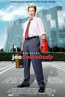 <i>Joe Somebody</i> 2001 film by John Pasquin