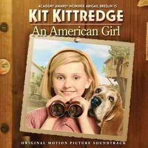 Kit Kittredge: An American Girl (soundtrack) - Image: Kit OST