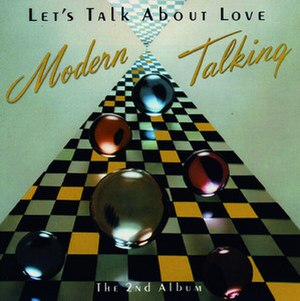 Let's Talk About Love (Modern Talking album) - Image: Let'stalkaboutloveal bum