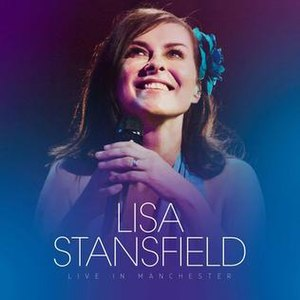 Live in Manchester (Lisa Stansfield album) - Image: Live in Manchester Lisa Stansfield album