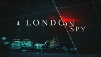 London Spy - Image: London Spy tv series titlecard