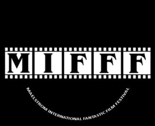 Maelstrom International Fantastic Film Festival film festival