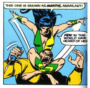 Mantis (Marvel Comics) -  Mantis in action, taking on a larger, stronger foe with characteristic bravado and self-narration. Art by Sal Buscema and Joe Staton.