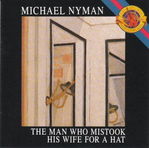The Man Who Mistook His Wife for a Hat (opera) - Image: Manwhomistookhiswife forahatopera
