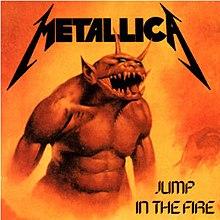 Metallica Jump In The Fire Jump in the Fire - Wik...