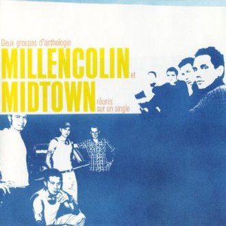Millencolin / Midtown - Image: Millencolin Midtown cover