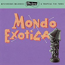 Mondo Exotica (Ultra-Lounge Vol. 1).jpg