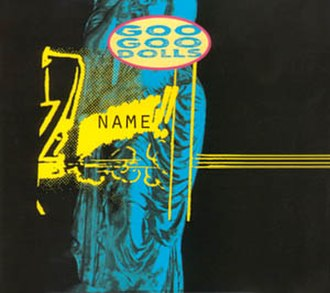 Name (song) - Image: Name (Goo Goo Dolls single cover art)