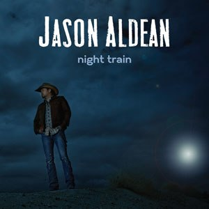 Night Train (Jason Aldean song) - Image: Night Train Song Cover