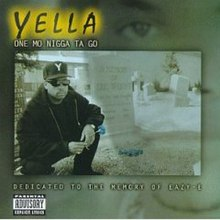 One Mo Nigga ta Go (DJ Yella album - cover art).jpg