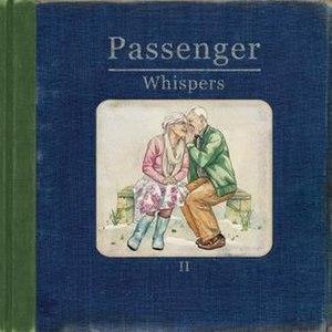 Whispers II - Image: Passenger Whispers II