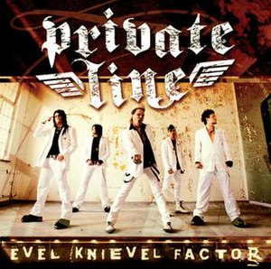 Private Line (band) - Evel Knievel Factor (released November 1, 2006)