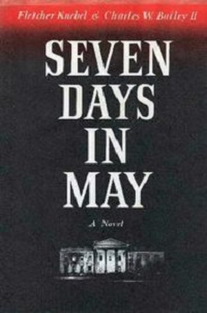Seven Days in May (novel) - Cover of first edition