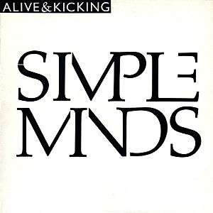 Alive and Kicking (song) - Image: Simple Minds Alive and Kicking single cover