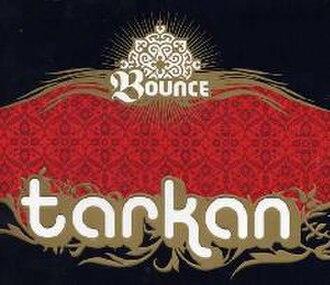 Bounce (Tarkan song) - Image: Tarkan Bounce single cover