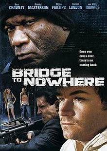 The Bridge to Nowhere full movie watch online free (2009)