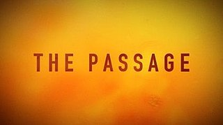 <i>The Passage</i> (TV series) 2019 American thriller television series