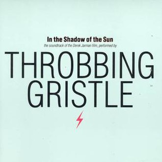 In the Shadow of the Sun (album) - Image: Throbbing Gristle In The Shadow Of The Sun Cover Tgcd 9Version