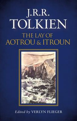 The Lay of Aotrou and Itroun - Front cover of the 2016 hardback edition
