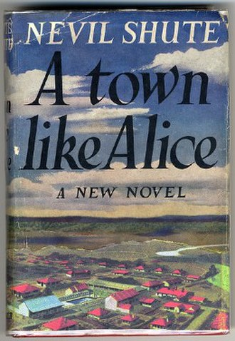 A Town Like Alice - First edition