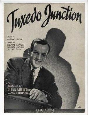 Tuxedo Junction - Image: Tuxedo Junction Glenn Miller Lewis Music 1940