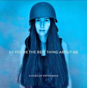You're the Best Thing About Me - Image: U2 You're the Best Thing About Me