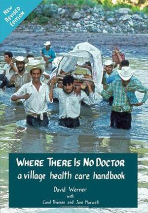 Where There Is No Doctor - Image: Where There Is No Doctor book cover, 13th revised printing