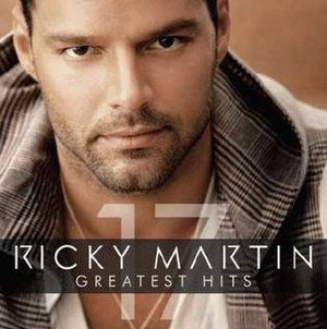Greatest Hits (Ricky Martin album) - Image: 17 Greatest Hits (Ricky Martin album cover art)