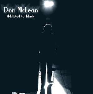 Addicted to Black - Image: Album addicted to black don mclean